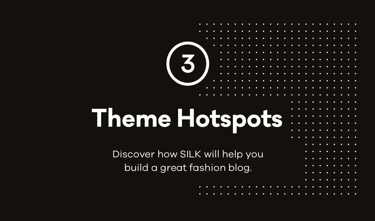 silk-hotspots-title.jpg