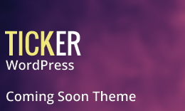 Ticker - Responsive Coming soon/Under Construction Wordpress Theme